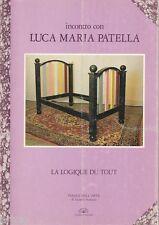 Incontro con Luca Maria Patella - La logique du tout
