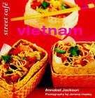 Street Cafe Vietnam by Annabel Jackson (Paperback, 1998)