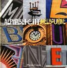 Alphabet City Melbourne by Maree Coote (Board book, 2013)