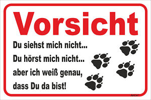15x20-40x60cm Hund Teckel Du Siehst Mich Nicht Tatzen Kraftvoll Schild Vorsicht