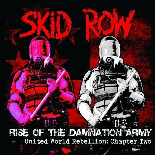 Skid Row - Rise of the Damnation Army - United World [New CD]