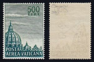"Vaticano 1958 P. A. ""Cupolone"" L. 500 dent.14 pettine nuovo MNH**g. i. Raybaudi"