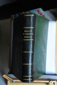 1856 - IL PARADISO PERDUTO DI MILTON TRADUZIONE DI ANTONIO BELLATI - Italia - 1856 - IL PARADISO PERDUTO DI MILTON TRADUZIONE DI ANTONIO BELLATI - Italia