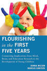 Flourishing in the First Five Years: Connecting Implications from Mind, Brain, and Education Research to the Development of Young Children by Donna Wilson, Marcus Conyers (Paperback, 2013)