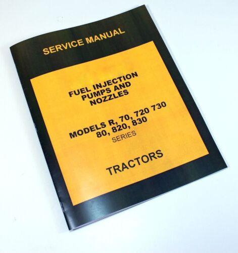 SERVICE MANUAL FOR JOHN DEERE R Tractor Diesel Fuel Injection Pump Nozzle Repair