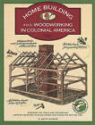 Homebuilding and Woodworking by C. Keith Wilbur (Paperback, 1992)