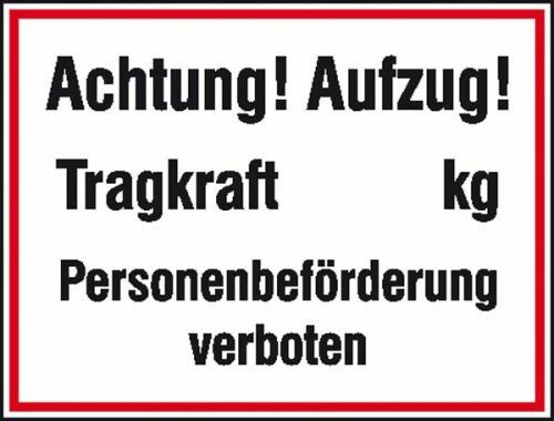 Schild Achtung Aufzug Tragkraftkg Alu 33x25cm 11.5034