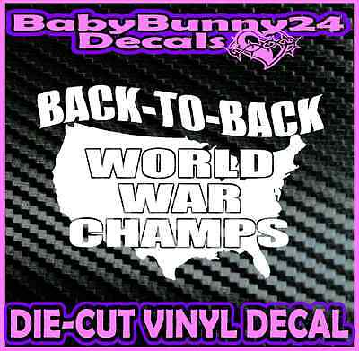 Back To Back World War Champions America Merica Car Laptop Decal Vinyl Sticker