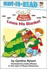 Puppy Mudge Loves His Blanket - Rylant Cynthia Hardcover Jul 2004