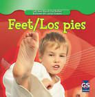 Feet/Los Pies by Cynthia Klingel, Robert B Noyed (Hardback, 2010)