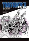 Thatcher's Folly: The Lost Canto by George Jowett (Paperback, 2016)