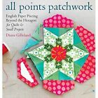 All Points Patchwork by Diane Gilleland (Paperback, 2015)