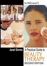 A Practical Guide to Beauty Therapy for NVQ Level 2, By Janet Simms,in Used but