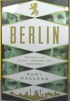 Berlin -rory Maclean- Hardcover