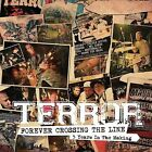 Forever Crossing the Line by Terror (CD, Oct-2008, Trustkill)