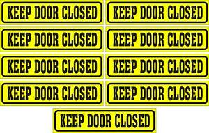 LOT-OF-9-GLOSSY-STICKERS-KEEP-DOOR-CLOSED-FOR-INDOOR-OR-OUTDOOR-USE
