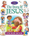The Story of Jesus Sticker Book by Juliet David (Paperback, 2016)