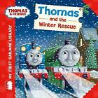 Thomas & Friends: My First Railway Library: Thomas and the Winter Rescue by Egmont UK Ltd (Board book, 2015)