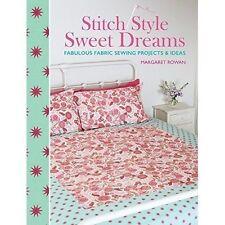 STITCH STYLE SWEET DREAMS BY MARGARET ROWAN