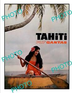 OLD-6x4-HISTORIC-AVIATION-POSTER-QANTAS-AIRWAYS-FLY-TO-TAHITI-c1970s