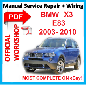 official workshop manual service repair for bmw x3 e83 2003 2010 rh ebay co uk bmw e83 service manual download bmw e83 service manual download