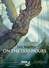 On the Odd Hours by Eric Liberge (Paperback, 2010)