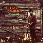 Old Friend: The Fame Recordings, Vol. 3 * by George Jackson (CD, Dec-2013, Kent)