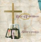 Never Be the Same by Edge of Tomorrow (CD, 2010, Eot)