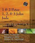 1 and 2 Peter, Jude, 1, 2, and 3 John by Douglas J. Moo, Peter H. Davids, Robert W. Yarbrough (Paperback, 2015)