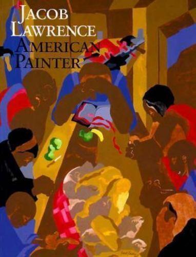 Jacob Lawrence: American Painter