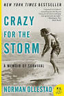 Crazy for the Storm: A Memoir of Survival by Norman Ollestad (Paperback / softback, 2010)