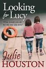 Looking for Lucy by Julie Houston (Paperback / softback, 2016)
