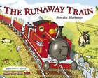 Little Red Train: The Runaway Train by Benedict Blathwayt (Hardback, 2007)