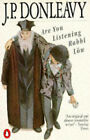 Are You Listening, Rabbi Low? by J. P. Donleavy (Paperback, 1989)