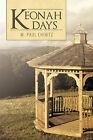 Keonah Days by M. Paul Chinitz (Paperback, 2010)