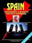 Spain Government and Business Contacts Handbook by International Business Publications, USA (Paperback / softback, 2005)