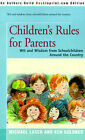 Children's Rules for Parents: Wit and Wisdom from Schoolchildren Around the Country by Backinprint.com (Paperback / softback, 2001)