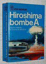 AVIATION / HIROSHIMA BOMBE A / KNEBEL & BAILEY / ENOLA GAY LITTLE BOY ATOMIQUE