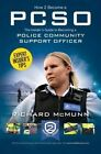 How to Become a Police Community Support Officer (PCSO): The Complete Insider's Guide to Becoming a PCSO (How2become) by Richard McMunn (Paperback, 2015)