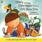 Harry and the Dinosaurs Have a Very Busy Day by Ian Whybrow (Paperback, 2003)