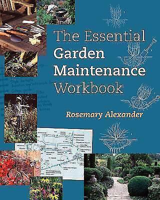 The Essential Garden Maintenance Workbook by Rosemary ...