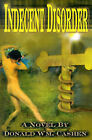 Indecent Disorder by Donald William Cashen (Paperback / softback, 2000)