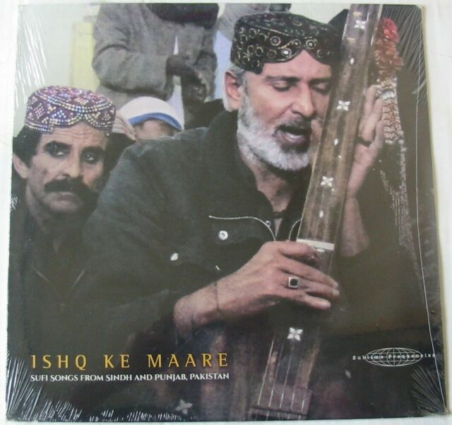 ISHQ KE MAARE  (LP 33T) SUFI SONGS FROM SINDH AND PUNJAB PAKISTAN  NEUF SCELLE