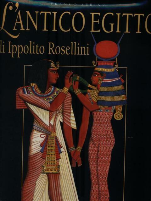 L'ANTICO EGITTO DI IPPOLITO ROSELLINI  SERICO FRANCO WHITESTAR 2003