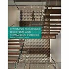 Designing Sustainable Residential and Commercial Interiors: Applying Concepts and Practices by Lisa M. Tucker (Paperback, 2014)