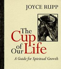The cup of our life by Joyce Rupp|Jane Pitz (Paperback)