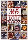 365 Fun-to-Stitch Quilt Blocks (2001, Hardcover)