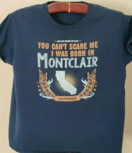 You Can't Scare Me I was Born In Montclair Califo… - image 1