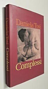 Complessi / Daniela Tosi / 1997 / CDE