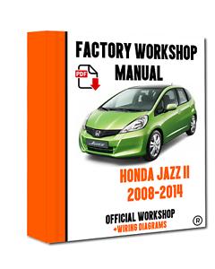 Official Workshop Manual Service Repair Honda Jazz 2008 2014